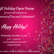 P4K Holiday Open House Dec. 19, 2018 from 3-6:30pm